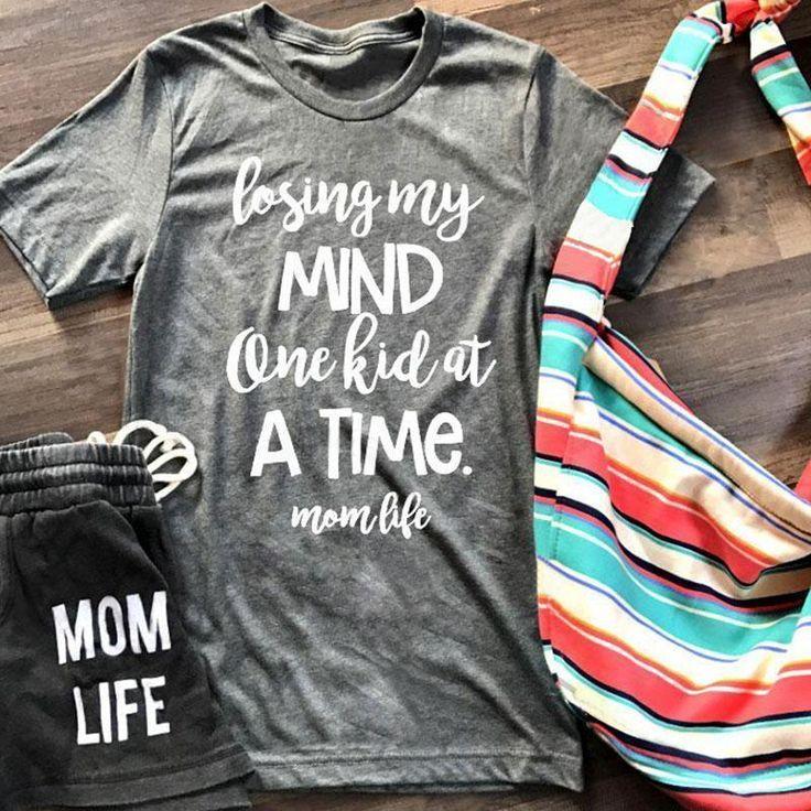 Losing My Mind - Momlife T-shirt in 2019 | Mom shirts ...