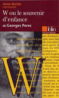 W Ou Le Souvenir D Enfance De Georges Perec Essai Et Dossier Foliotheque Folio Gallimard Site Gallimard Souvenirs D Enfance Georges Perec Enfance