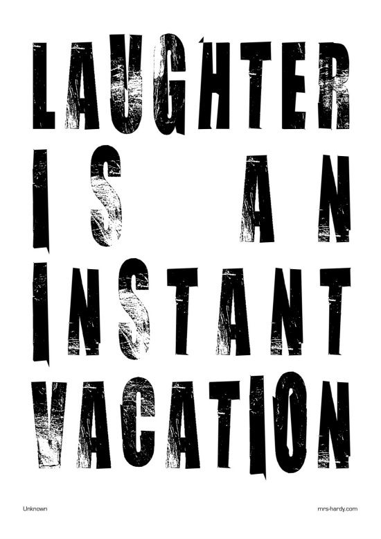laughter is an important vacation #words