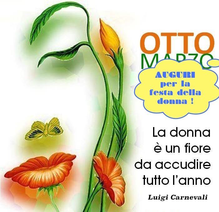 Auguri Buon Compleanno 8 Marzo.Buon Otto Marzo A Tutte Le Donne