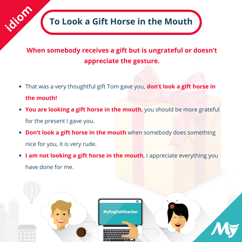 To Look a Gift Horse in the Mouth meaning | English Idioms ...