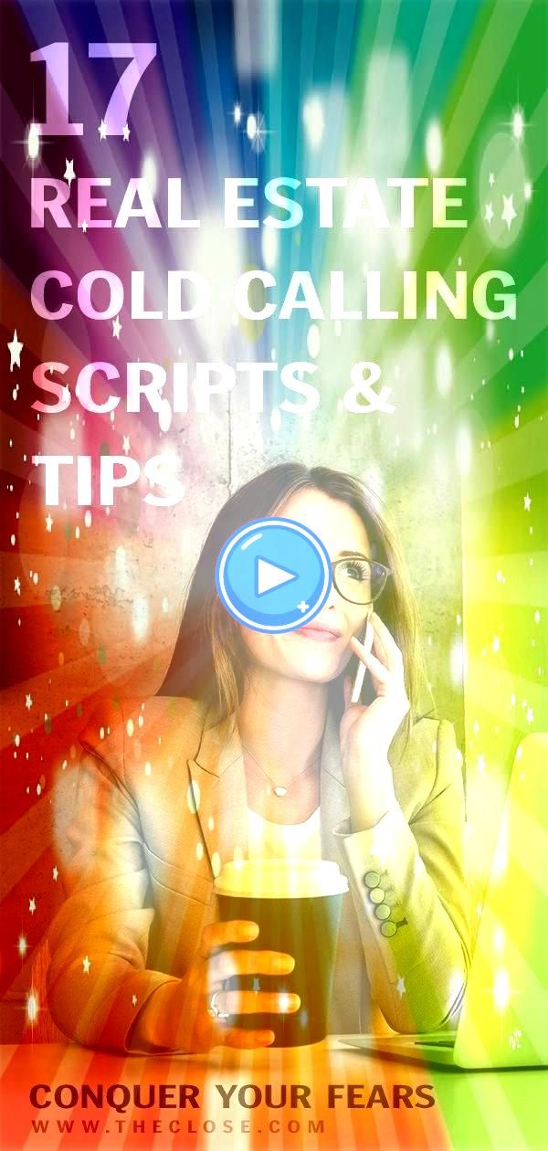 Estate Cold Calling Scripts and Tips to Conquer Your Fears  The Close For real estate agents cold calling can be one of the most dreaded lead generation methods out there...