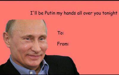 Putin Valentine S Day Card Funny Valentines Cards Nerdy Valentines Valentines Memes