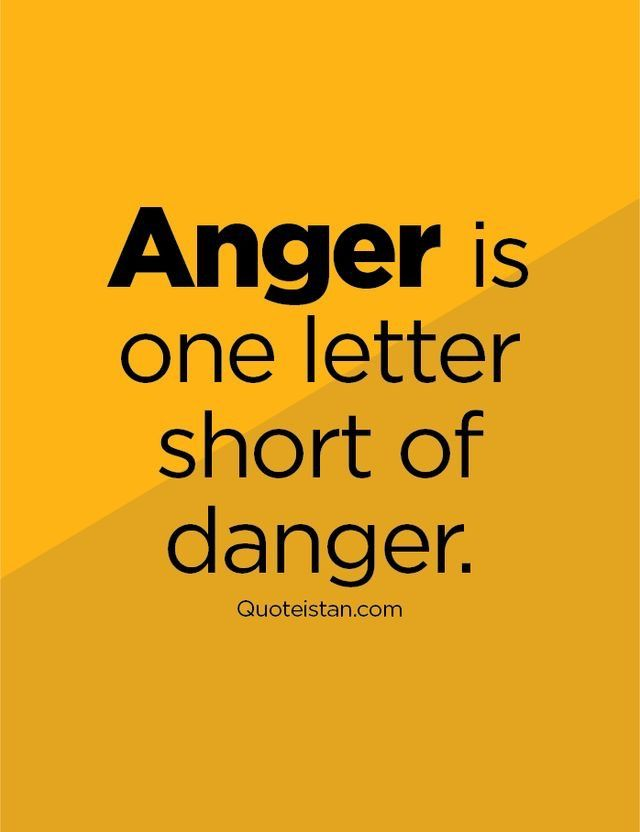 Pin By William Lam On Quotes Anger Quotes Anger Management Quotes Manager Quotes