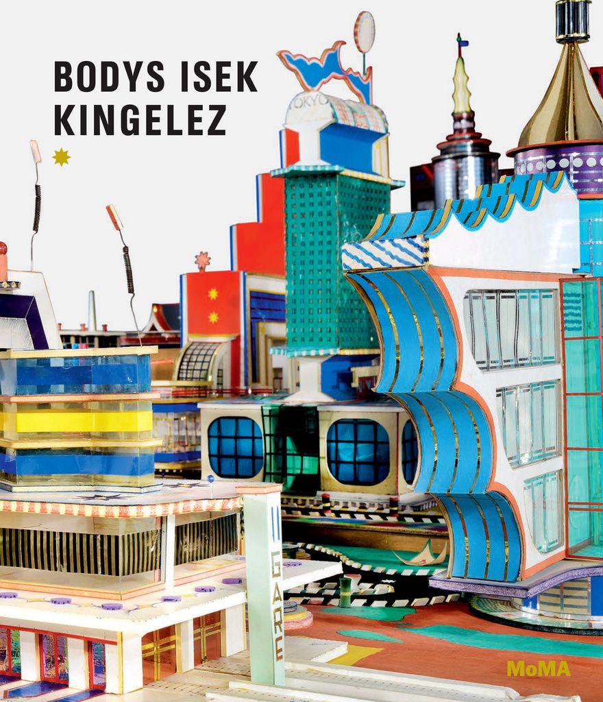 Bodys Isek Kingelez City Dreams MoMA Moma, City