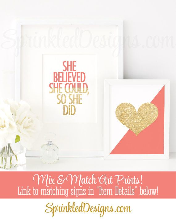 She Believed She Could So She Did - Coral Gold Glitter Office Decor, Inspirational Quote for Women for Her, Gallery Wall Art Print Printable by SprinkledDesigns.com