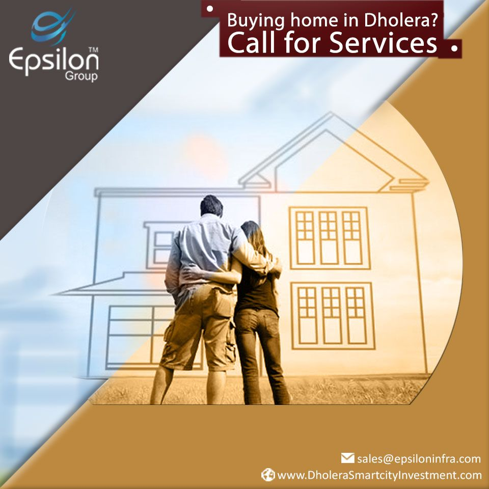 Buying home in Dholera? Call for Services