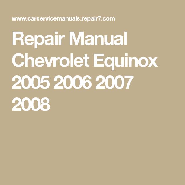 Repair Manual Chevrolet Equinox 2005 2006 2007 2008 Chevrolet Equinox Equinox Chevrolet