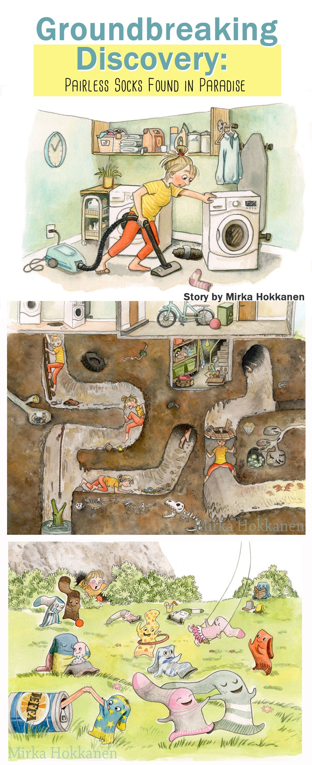Discovery of the Century The secret life of socks revealed.  Watercolor and pencil illustrations by Mirka Hokkanen.  See portfolio at /portfolio.