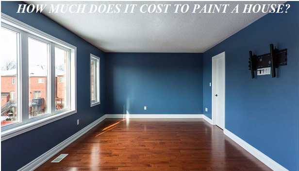Guide to know How Much Does It Cost to Paint a House in
