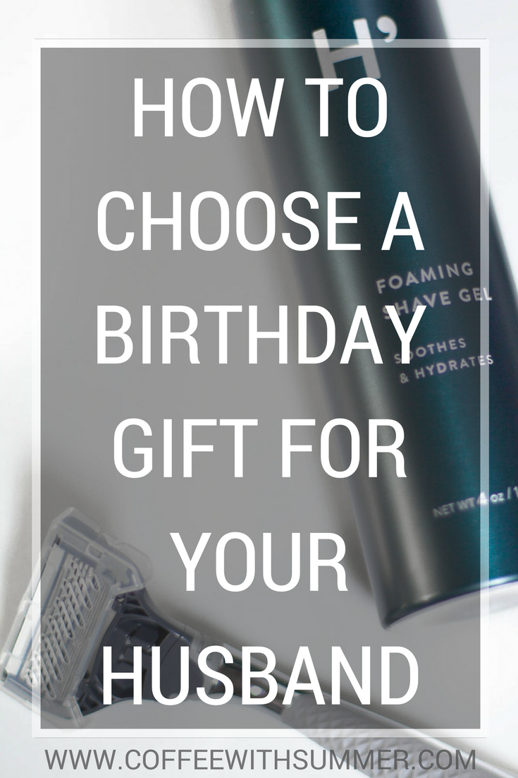 How To Choose A Birthday Gift For Your Husband
