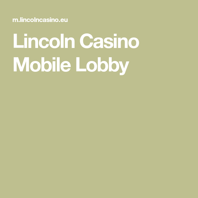 Lincoln Casino Mobile Lobby