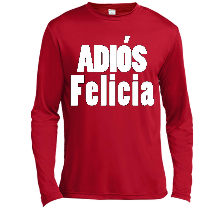 Adios Felicia T-Shirt