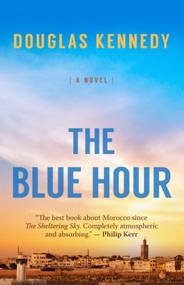 The Blue Hour [large print] by Douglas Kennedy