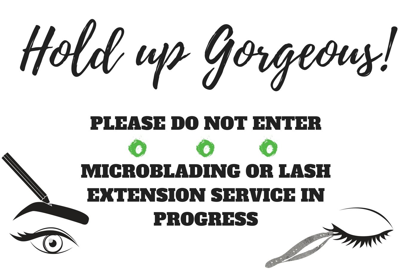 Sign for a microblading or lash extension room # ...