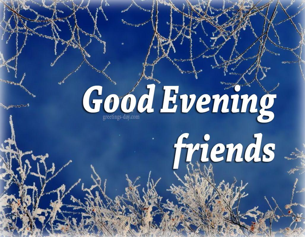 Good Evening Best Photos Messages Pics Everydayecards