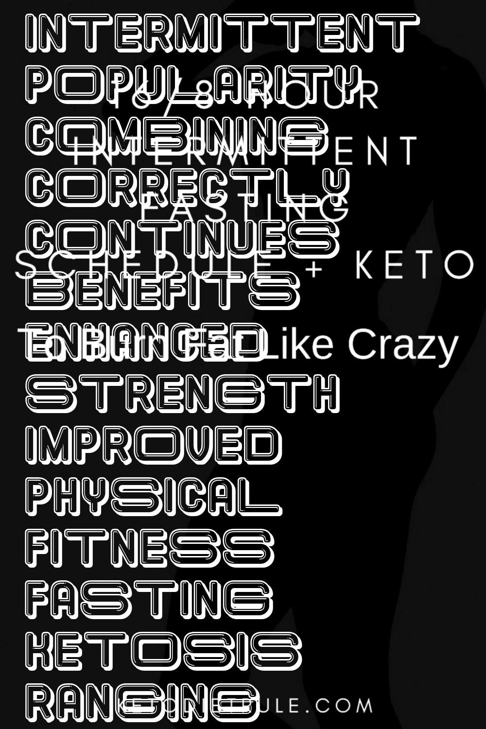 #intermittent #popularity #combining #correctly #continues #benefits #enhanced #strength #improved #...