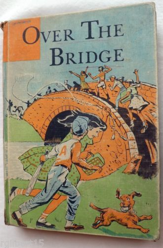 The New World Readers - Over the Bridge by Margaret Robinson Vintage Schoolbook