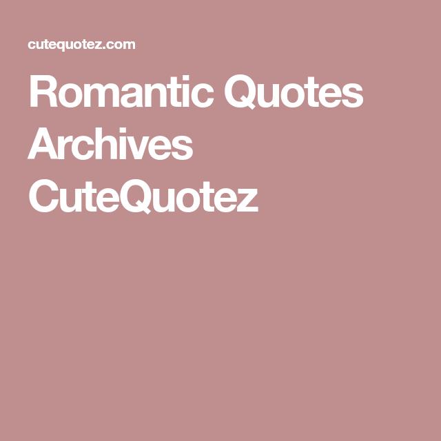 Romantic Quotes Archives CuteQuotez