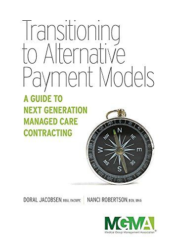 Download Pdf Transitioning To Alternative Payment Models A Guide