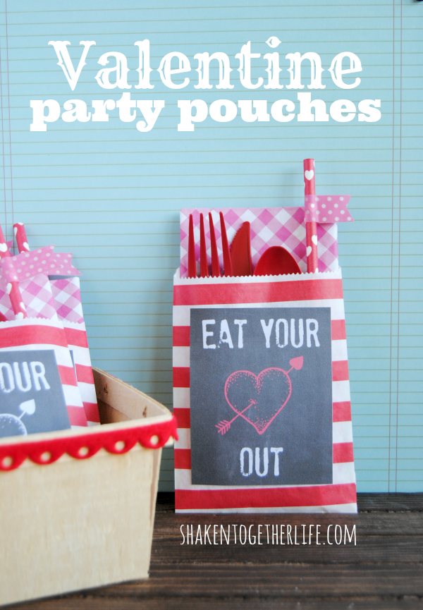 Valentine Party Pouch & Eat Your Heart Out Printables