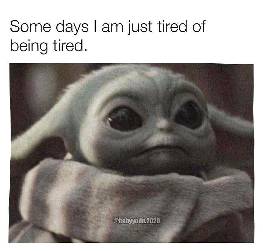 1 784 Likes 11 Comments Bby20 Babyyoda 2020 On Instagram It Going To Be A Long Day Needvacation Follow Babyyoda 2020 Yoda Meme Star Wars Baby Yoda
