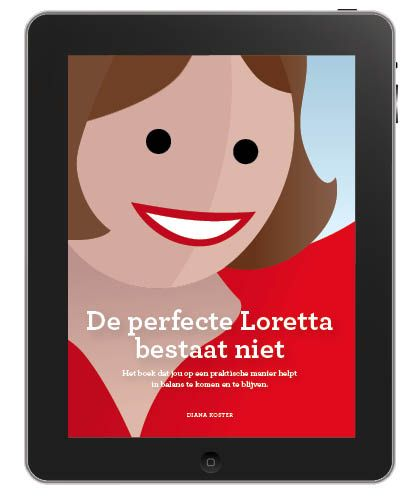 De perfecte Loretta bestaat niet