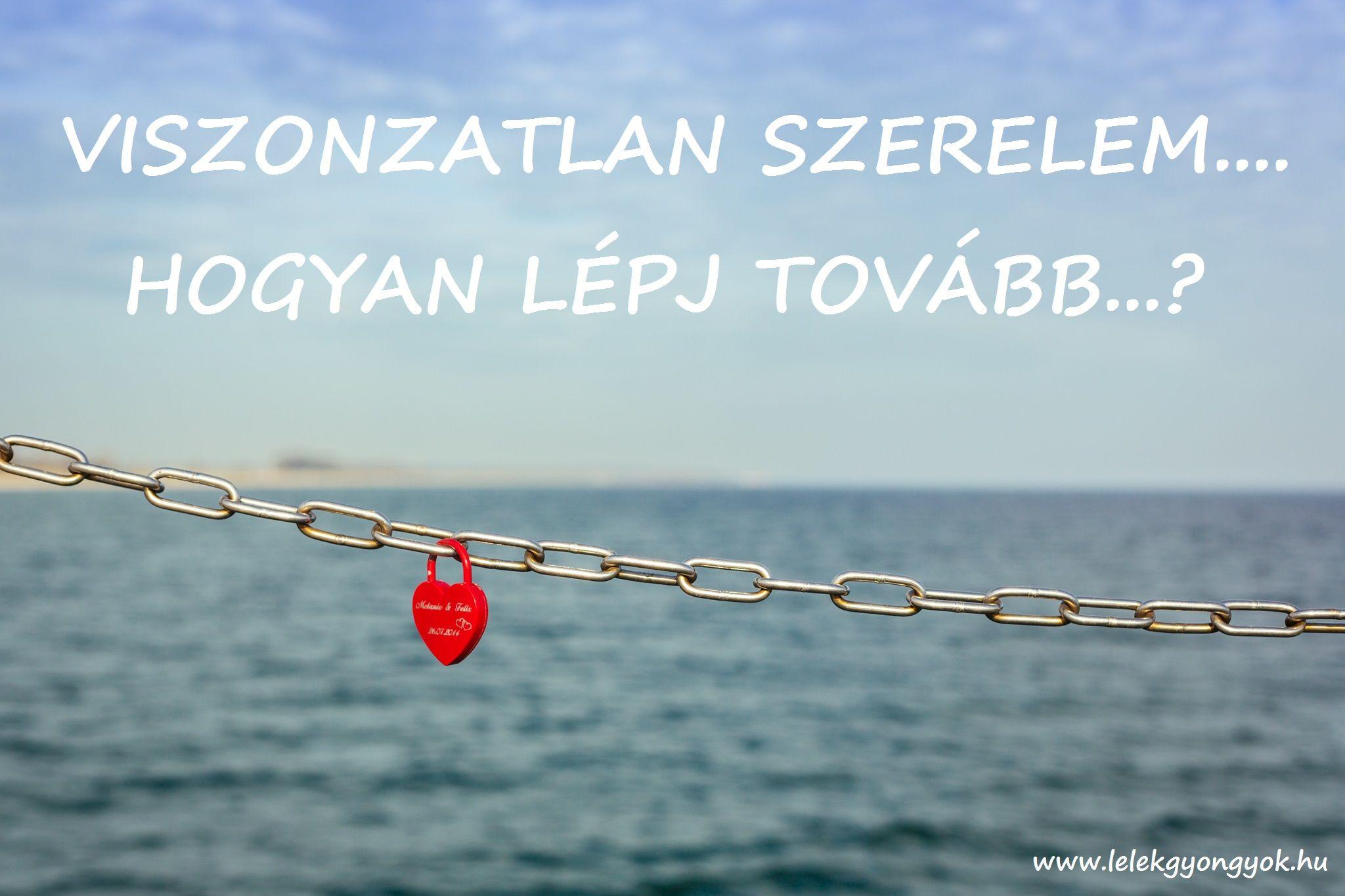 idézetek plátói szerelem Viszonzatlan szerelem – egy módszer a továbblépés érdekében   Quotes