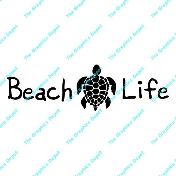Beach Life Sea Turtle Svg Dxf Pdf Eps Ai Files Digital Cut