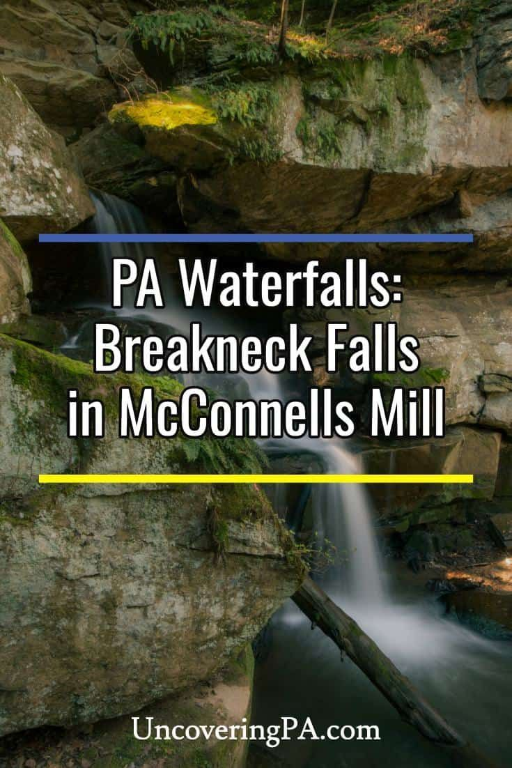 How to get to Breakneck Falls in McConnells Mill State