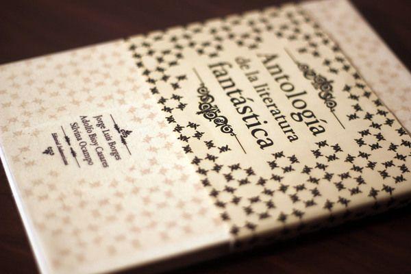 Editorial By Estudio Tricota Via Behance Luis Borges Borges Jorge Luis Borges