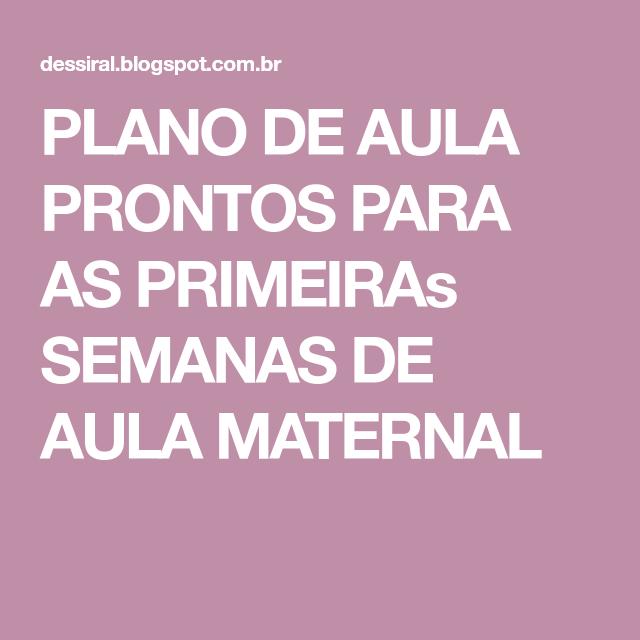 PLANO DE AULA PRONTOS PARA AS PRIMEIRAs SEMANAS DE AULA MATERNAL