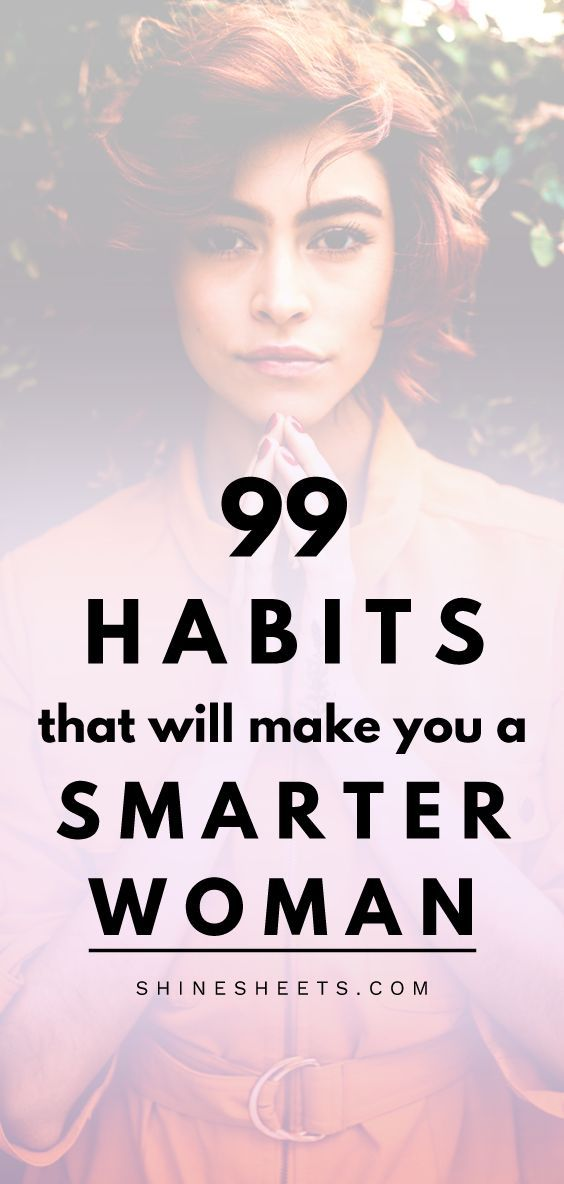 99 habits that will make you a smarter woman easily | ShineSheets.com | How to become smarter, become smarter tips, self improvement, lifehacks, habits of smart people, habits of successful women, things that make you smarter, become intelligent, become intellectual, how to be smart, smart tips, smart casual women, smart goals, habits, healthy habits, habits of successful people, habits to start, creating habits, positive habits, self help #smart #becomesmart #habits #selfdevelopment #selfhelp