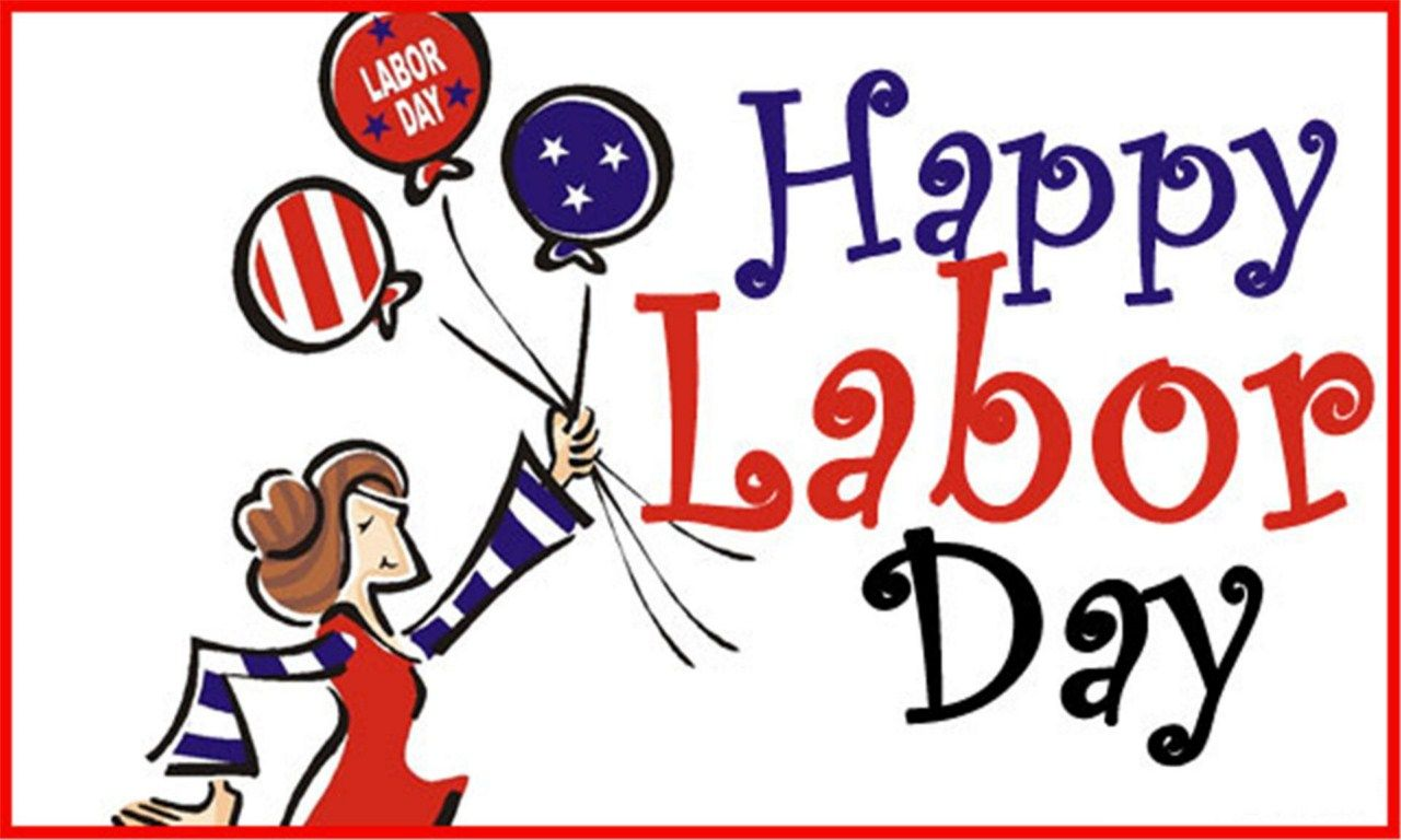 Happy Labor Day Labor Day Quotes Happy Labor Day Labor Day Holiday