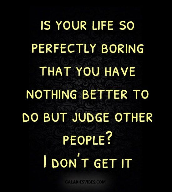 is your life so perfectly boring that you have nothing