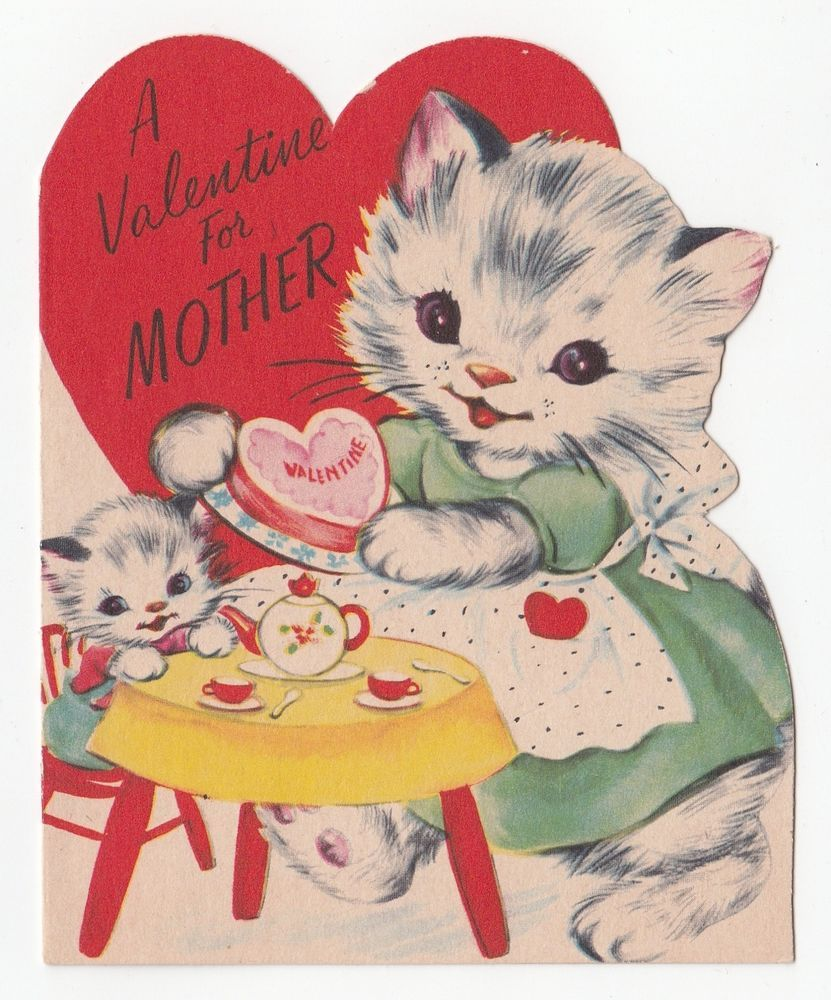 Vintage Greeting Card Valentine S Cat Kitten Mom Mother Tea Party