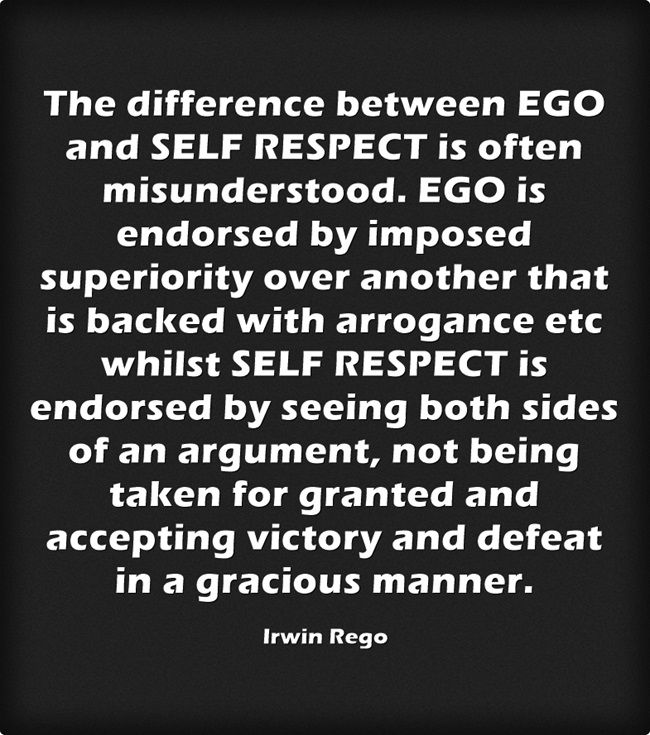 The Difference Between Ego And Self Respect Is Often Misunderstood