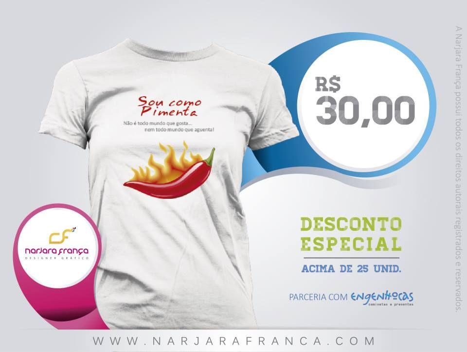 #NarjaraFrança em parceria com #Engenhocas  Prazo de Entrega: 5 dias *FRETE não incluso   PEDIDOS narjara.design @ gmail.com  #SouumaPimenta #Camisetas
