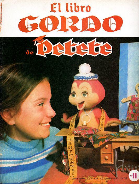 El Libro Gordo De Petete Juguetes Infantiles Recuerdos De La Infancia Infancia