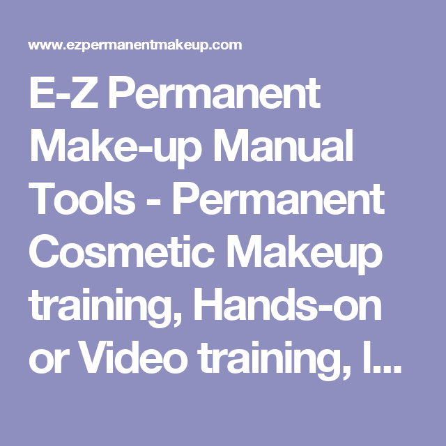 E Z Permanent Make Up Manual Tools Permanent Cosmetic Makeup