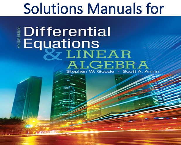 Solutions Manual For Differential Equations And Linear Algebra 4th Edition Trh Differential Equations Equations Algebra
