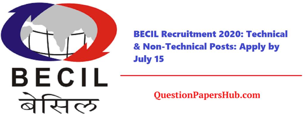 BECIL Recruitment 2020 Technical & NonTechnical Posts