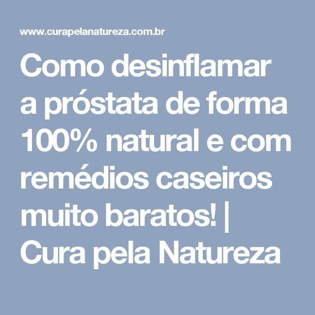 remedio caseiro para cancer de prostata