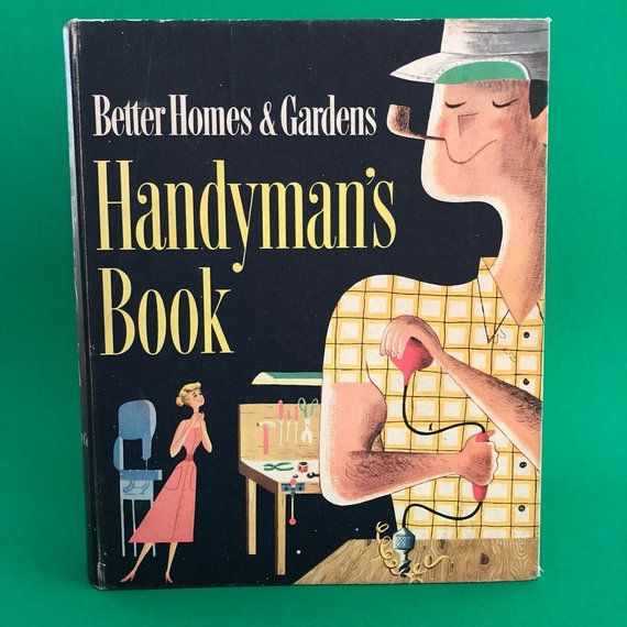 1957 Better Homes & Gardens Handyman's Book- Binder With