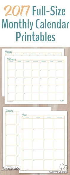 2017 Full Size Monthly Calendar Printables Are Here Layouts
