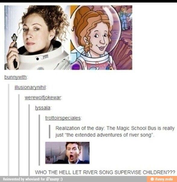 Doctor Who's River Song is Magic School Bus's Mrs  Frizzle