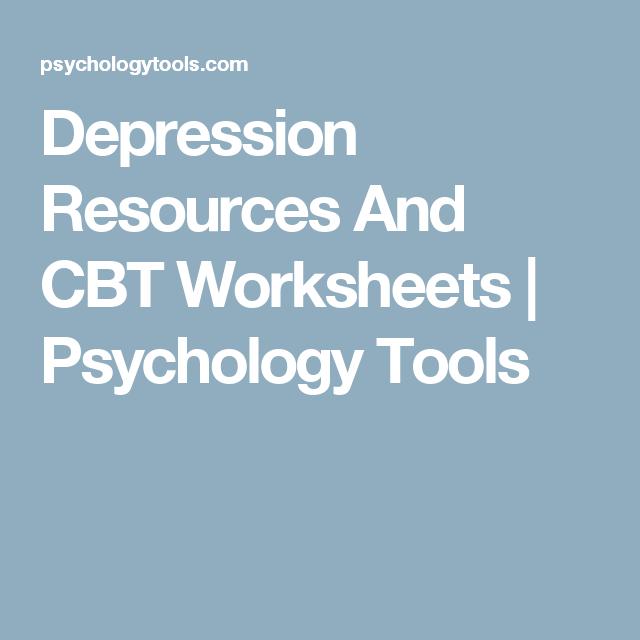 Depression Resources And CBT Worksheets | Psychology Tools | CBT ...
