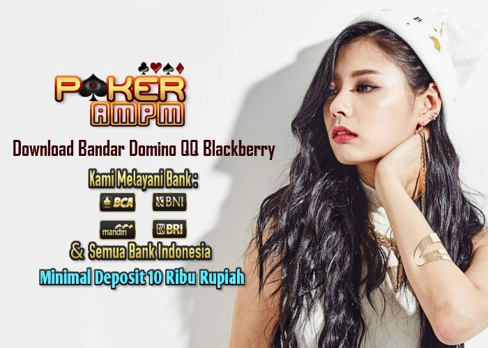 Download Aplikasi Bandar Domino Qq Blackberry Domino Qq Domino Qq