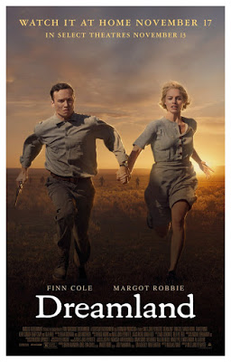 Dreamland 2019 Trailer Clip Images And Poster New Movies Coming Soon Movies Coming Soon Margot Robbie