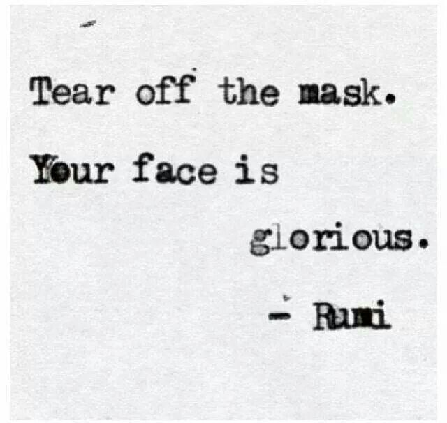 tear off the mask!